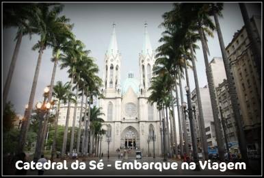 Catedral da Sé Embarque na Viagem