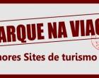 Embarque na Viagem dos melhores sites de turismo do Brasil