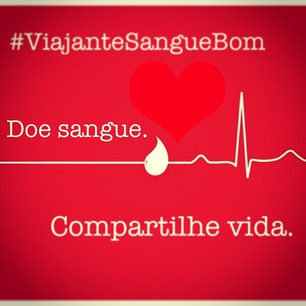 Doe Sangue. Compartilhe Vida