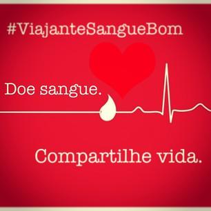 Doe Sangue. Compartilhe Vida