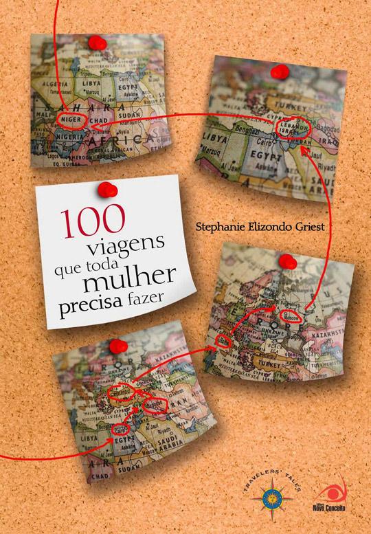 Livro 100 viagens que toda mulher
